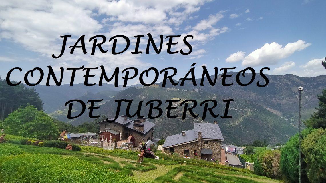 ▷Jardines contemporáneos de Juberri [2020].